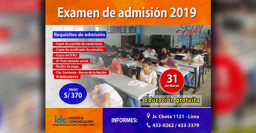 IDC: Este Domingo 31 de Marzo será el Examen de Admisión del Instituto de Educación Superior Tecnológico Público Diseño y Comunicación - www.idc.edu.pe