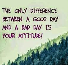 only-differenc-between-a-good-day-and-a-bad-day-is-your-attitude-whatsapp-dp