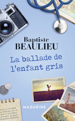 La ballade de l'enfant gris - Baptiste Beaulieu