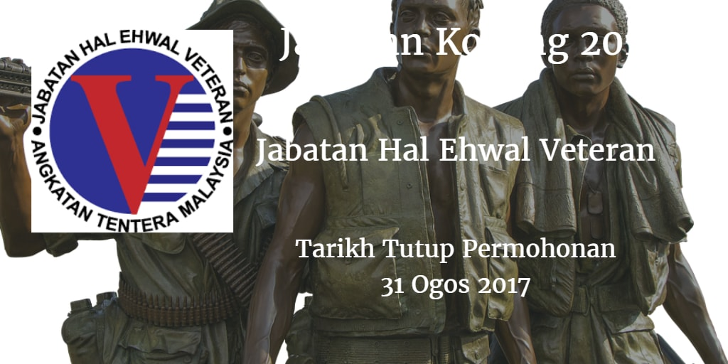 Jawatan Kosong Jabatan Hal Ehwal Veteran 31 Ogos 2017