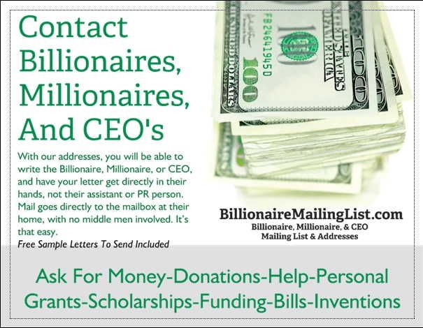 Billionaire Mailing List lets you contact the richest people in America.