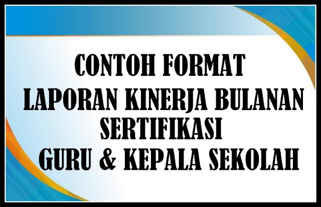 Download Contoh Laporan Kinerja Bulanan Sertifikasi Guru Sesuai Juknis