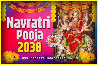 2038 Navratri Pooja Date and Time, 2038 Navratri Calendar