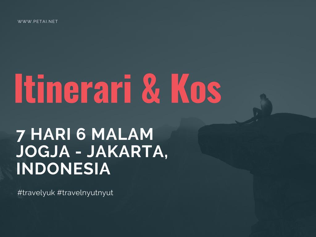 Itinerai & Kos Percutian Ke Jogjakarta-Jakarta, Indonesia