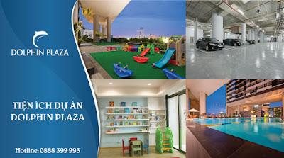 Tiện ích hào hứng Dự án Dolphin Plaza
