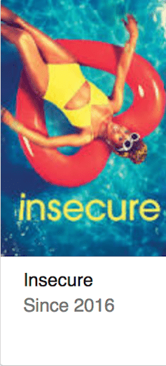 Best TV Shows Incsecure