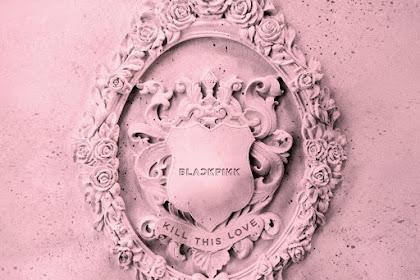 BLACKPINK - Kill This Love Lyrics