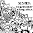 Segmen : Blogwalking By DayangDeno #2