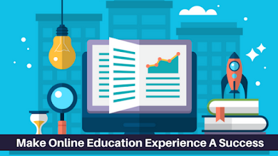 Make Online Education Experience A Success