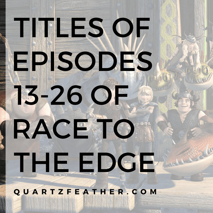 Titles of Episodes 13-26 of Race to the Edge