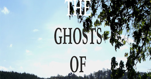 The Ghosts of Westerlea Plus a video link
