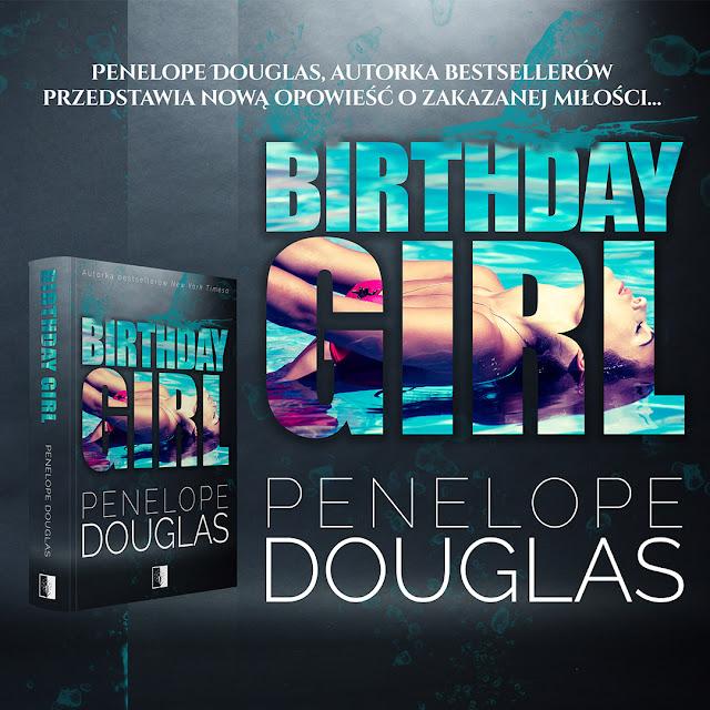 """Birthday Girl"" Penelope Douglas"
