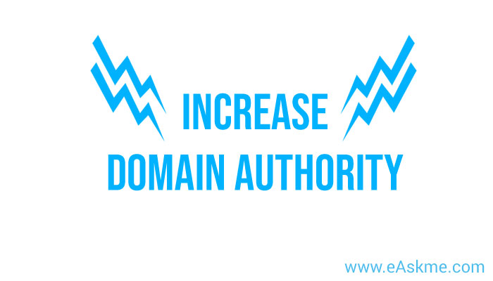 How to Increase the domain authority: eAskme