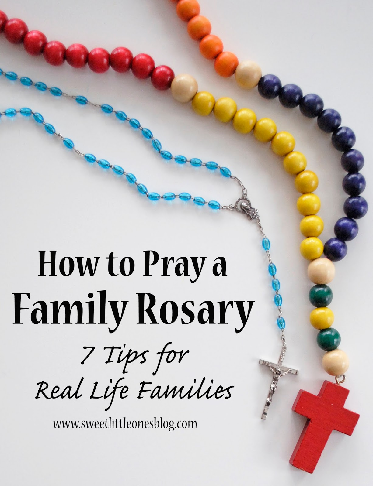Sweet Little Ones: How to Pray a Family Rosary: 7 Tips for ...