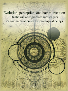 Evolution, perception, and communication: On the use of engineered messengers for communication with exotic logical beings Cover