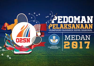 Download Pedoman (O2SN) Olimpiade Olahraga Siswa Nasional 2017