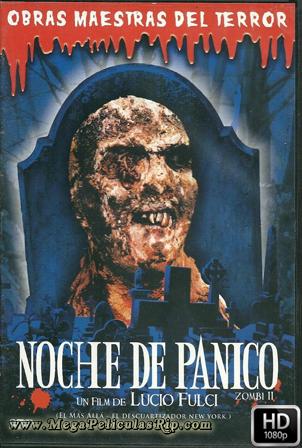 Zombie Noche De Panico [1080p] [Castellano-Italiano-Ingles] [MEGA]