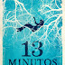 Bertrand Editora -- 13 Minutos