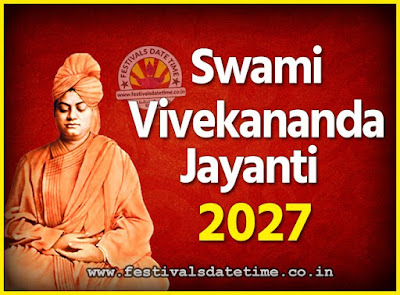 2027 Swami Vivekananda Jayanti Date & Time, 2027 National Youth Day Calendar