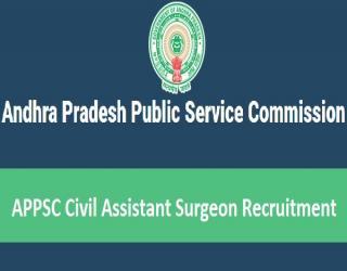 APPSC Recruitment 2017 - 129 Vacancies for Civil Assistant Surgeons