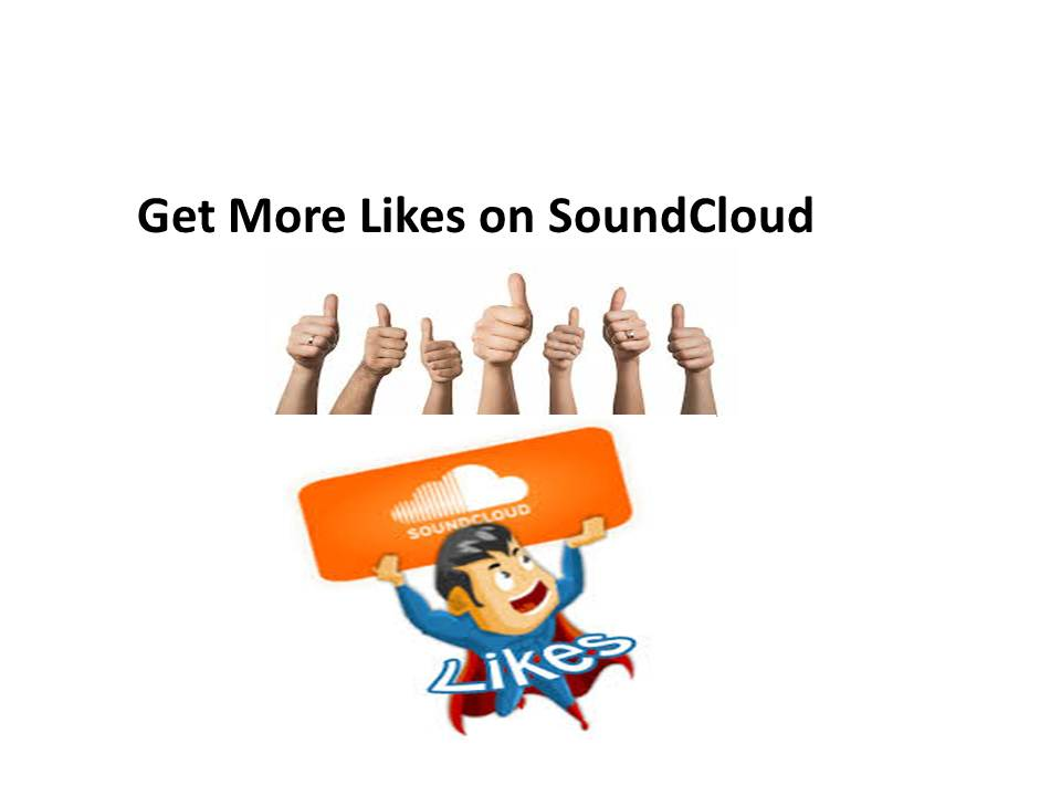 SoundCloud Services: Buy SoundCloud Likes: Easy Ways to Get