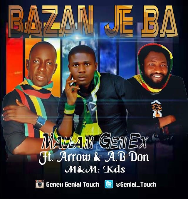 BAZAN JE BA- GENEX ft ARROW & AB DON