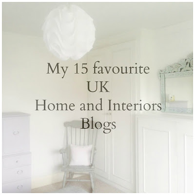 My 15 Favourite UK Home And Interiors Blogs