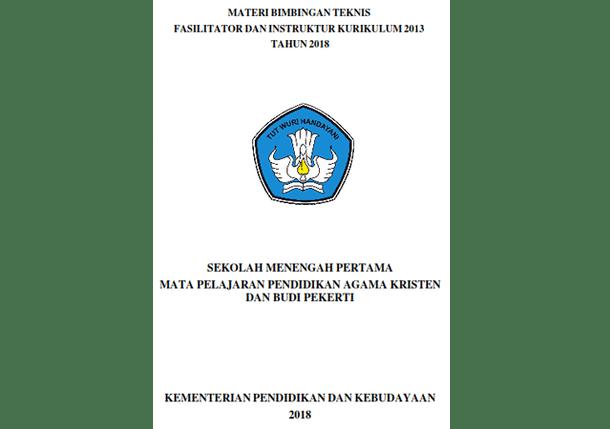 Modul Pendidikan Agama Kristen (Materi Bimbingan Teknis Kurikulum 2013 SMP Tahun 2018)