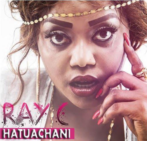 AUDIO | Ray C - HATUACHANI | (Download Mp3) - GJ