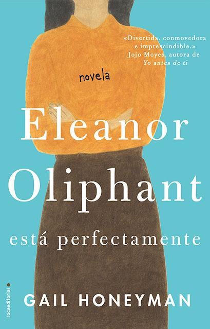 Portada del libro Eleanor Oliphant está perfectamente de Gail Honeyman