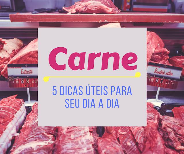 5 Dicas - Carnes