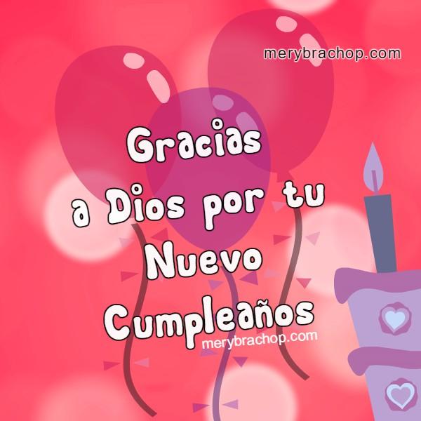 Frases de mensajes cristianos de cumpleaños en lindas tarjetas de imágenes para amiga, hija, sobrina, hermana en su cumple, felicitaciones con bonitas fotos para felicitar por Mery Bracho.
