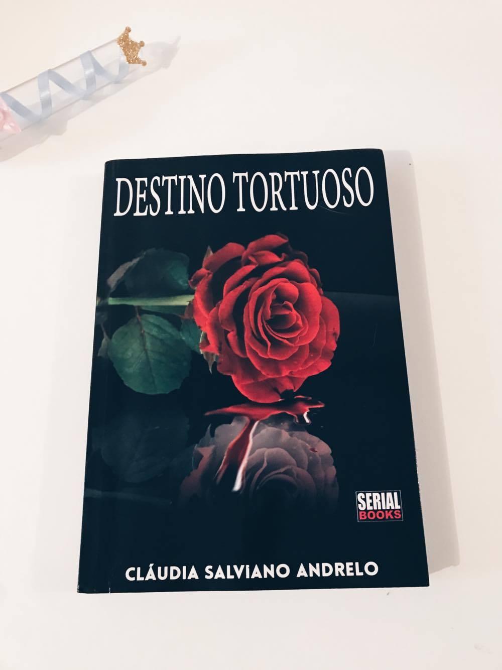 Livro Destino Tortuoso, Claudia Salviano Andrelo
