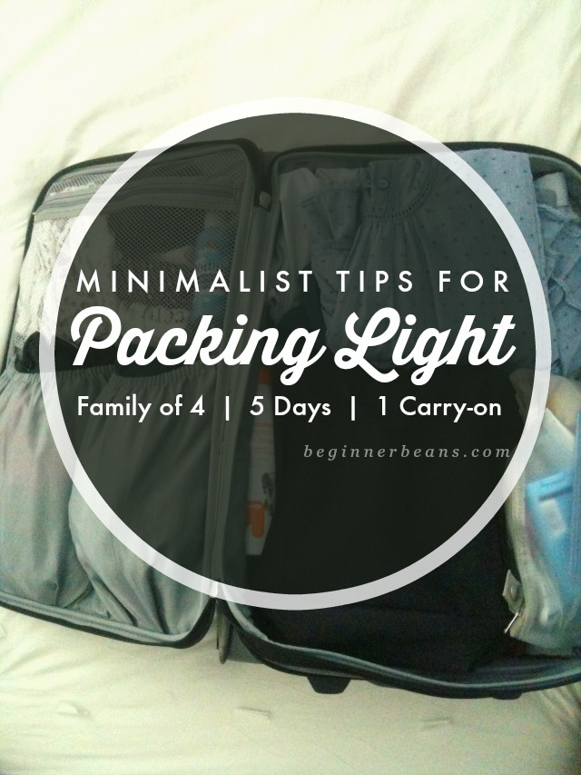 Family of 4, 5 Days, 1 Carry-on | tips for packing light