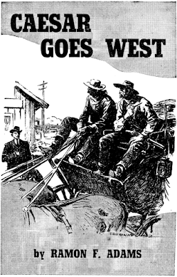 Caesar goes west  - Ramon F. Adams in Western Story Magazine February 4, 1939