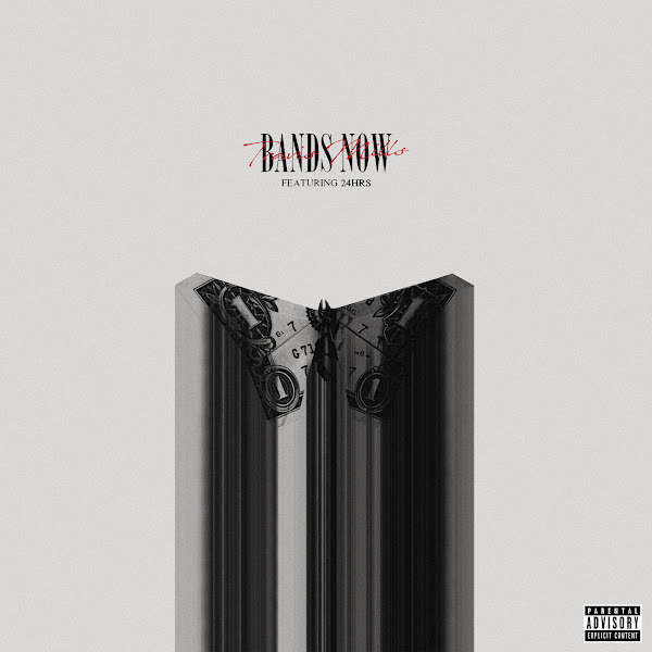 Travis Mills - Bands Now (feat. 24hrs) - Single Cover