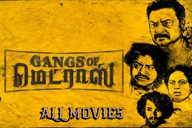 Gangs Of Madras Movie pic