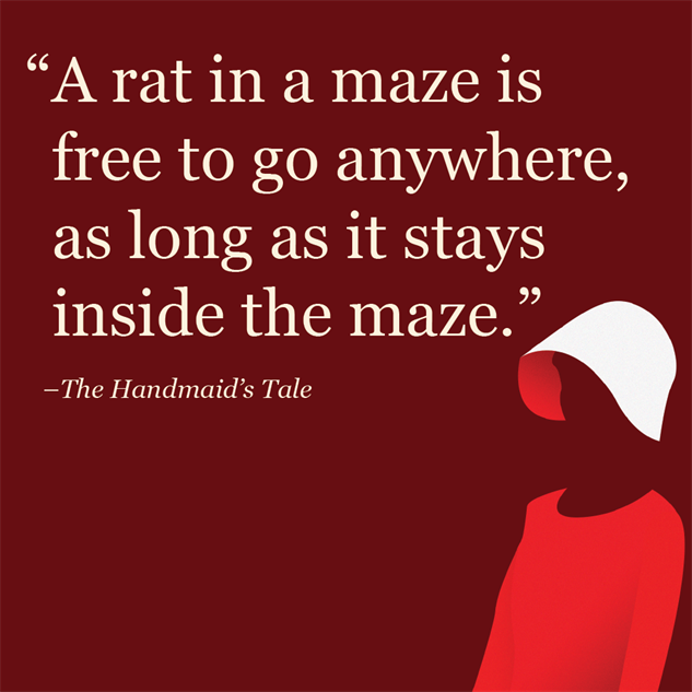 DRAGON: Margaret Atwood / The Handmaid's Tale / Quotes