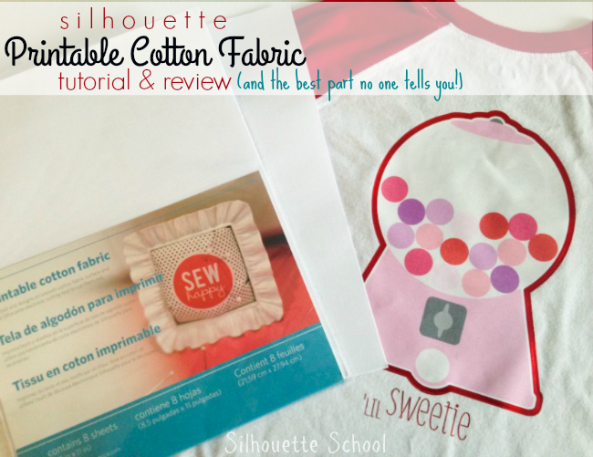 Silhouette tutorial, printable cotton fabric tutorial, Silhouette Cameo