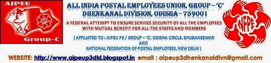 ALL INDIA POSTAL EMPLOYEES UNION, GROUP - C, DHENKANAL DIVISION