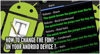 Cara Mengganti Font Android Tanpa Root