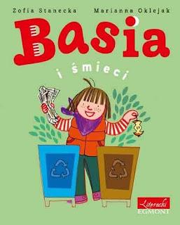 """""""Basia i śmieci"""" Zofia Stankiewicz - recenzja"""