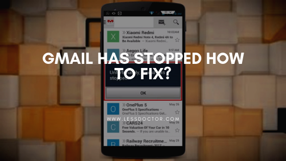 Gmail Has Stopped How To Fix?