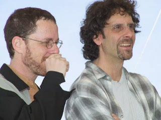 The Coen Brothers, directors of Fargo, Burn After Reading, No Country for Old Men, True Grit and Barton Fink