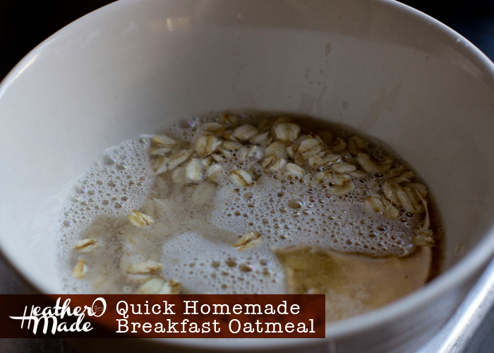 Quick Homemade Breakfast Oatmeal recipe