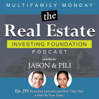Ep. 295 Securities Lawyers and How They Play a Part On Your Team