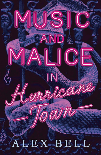 Music and Malice in Hurricane Town by Alex Bell cover