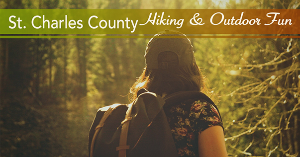 St. Charles County Hiking and Outdoor Fun