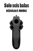 portada del relato corto ilustrado de zombies Solo seis balas