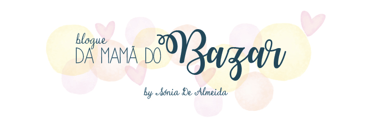 Blogue da Mamã do Bazar